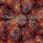 Cherish The Ladies On Christmas Night