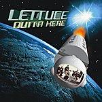 Lettuce Outta Here