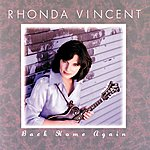 Rhonda Vincent Back Home Again