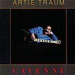 Artie Traum Cayenne