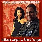 Wilfrido Vargas Dos Generaciones