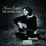 Nanci Griffith The Loving Kind