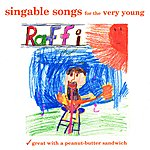 Raffi Singable Songs For The Very Young