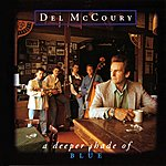 Del McCoury A Deeper Shade Of Blue