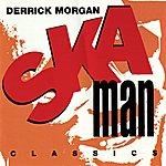 Derrick Morgan Ska Man Classics