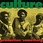 Culture Production Something