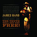 James Hand The Truth Will Set You Free