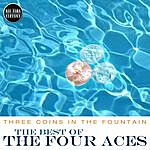 The Four Aces Three Coins In The Fountain - The Best Of The Four Aces