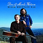 Doc & Merle Watson Black Mountain Rag