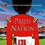 Coldstream Guards Pride Of The Nation (CD Album)