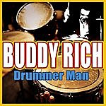 Buddy Rich Drummer Man