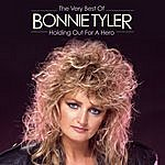 Bonnie Tyler Holding Out For A Hero: The Very Best Of