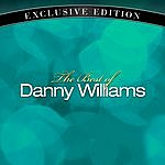 Danny Williams The Best Of Danny Williams