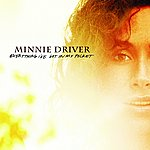 Minnie Driver Everything I've Got In My Pocket