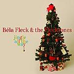 Béla Fleck & The Flecktones Jingle All The Way