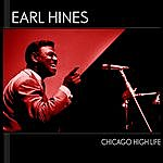 Earl Hines Chicago High Life