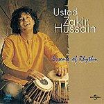 Ustad Zakir Hussain Essence Of Rhythm