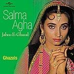 Salma Agha Jalwa -E- Ghazal