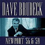 Dave Brubeck Dave Brubeck At Newport 1956 & 1959