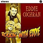 Eddie Cochran Rockin' With Eddie