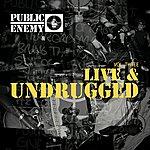 Public Enemy Live & Undrugged Vol. Three