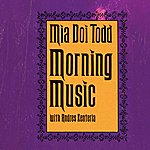 Mia Doi Todd Morning Music
