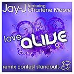 Jay-J Love Alive Remix Contest Standouts