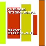 Gene Vincent Hot Dollar