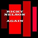 Rick Nelson Again