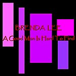 Brenda Lee A Good Man Is Hard To Find