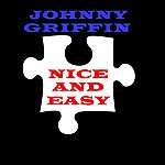 Johnny Griffin Nice And Easy