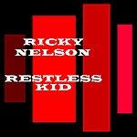 Rick Nelson Restless Kid