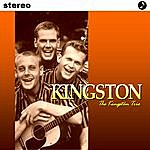 The Kingston Trio Kingston