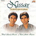 Ustad Ahmed Hussain Nissar (A Collection Of Geets & Ghazals)