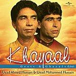 Ustad Ahmed Hussain Khayaal - Geets & Ghazals ( Live )