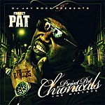 Project Pat The Project Pat Chronicals