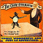 Steve Martin The Crow: New Songs For The Five-String Banjo