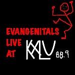 Evangenitals Evangenitals Live On Kxlu