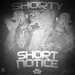 Shorty Short Notice