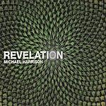 Michael Harrison Revelation