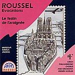 Zdenek Kosler Roussel: Evocations / Le Festin De L´araignee