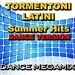Latin Tormentoni Latini Summer Hits (Dance Version)