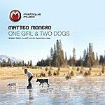 Matteo Monero One Girl & Two Dogs