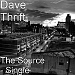 Dave Thrift The Source - Single
