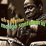 Mongo Santamaria Afro Rhythm