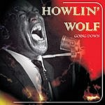 Howlin' Wolf Going Down Live