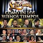 Liberación Como En Los Buenos Tiempos (Usa Deluxe Version)