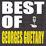 Georges Guétary Best Of Georges Guetary