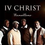 IV Christ Transitions