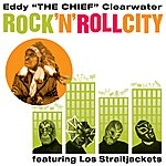 Eddy 'The Chief' Clearwater Rock 'n' Roll City